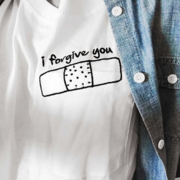 I Forgive You Shirt