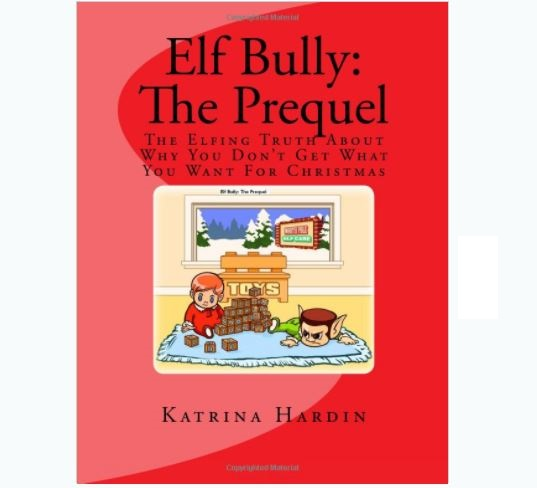 Elf Bully: The Prequel Book