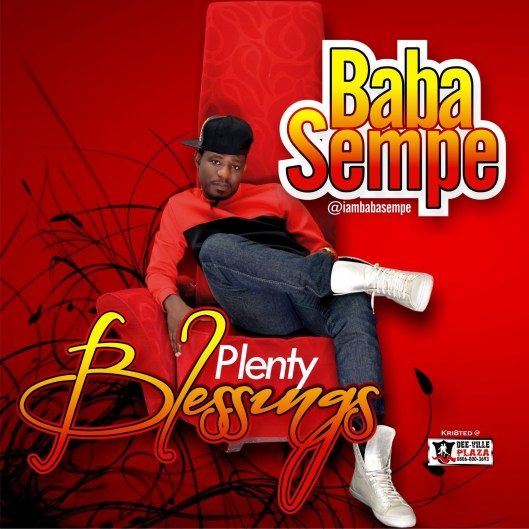 MUSIC: Baba Sempe - Plenty Blessings - Novice2STAR