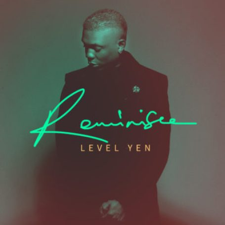 Reminisce Level Yen