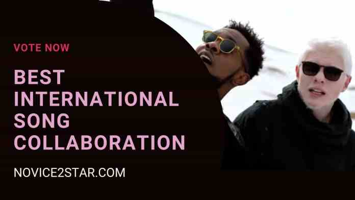 VOTE NOW FOR: Best International Song Collaboration 2018