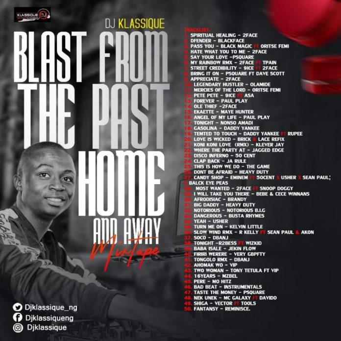 MIXTAPE: DJ Klassique - Blast From The Past (Home N Away