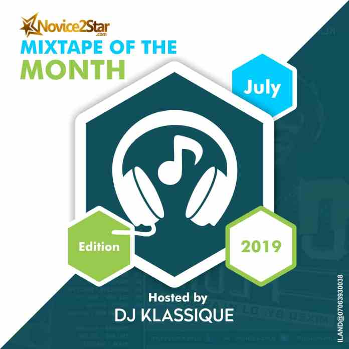 Novice2STAR Mixtape Of The Month - July Edition Hosted by DJ Klassique