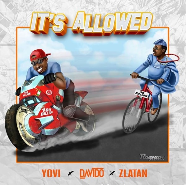 Music | Yovi X Davido X Zlatan – It's Allowed