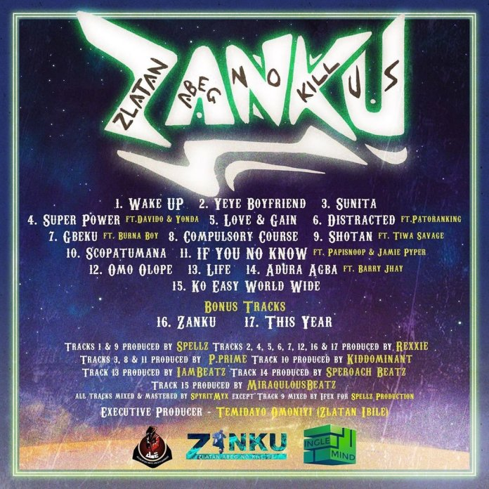Zlatan Ibile Unveils Tracklist of His Debut Album