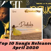 Top 10 Nigerian Songs Released April 2020