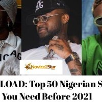 DOWNLOAD: Top 50 Nigerian Songs You Need Before 2021