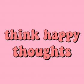 quotes happy thoughts quote happiness think positivity pink positive inspirational retro aesthetic sayings goals peach words motivational discover says