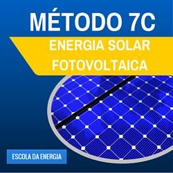 Curso Energia Solar Fotovoltaica Método 7 C Escola da Energia