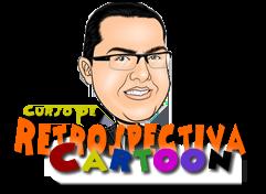 Curso de Retrospectiva Animada Cartoon