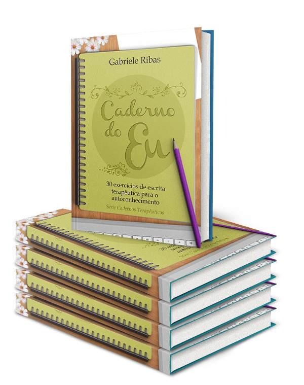Caderno do Eu: 30 exercícios de escrita terapêutica para o autoconhecimento Ebook PDF