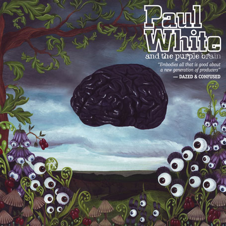 Paul White and the Purple Brain