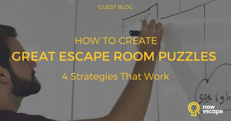 How to Create Great Escape Room Puzzles: 4 Strategies That Work