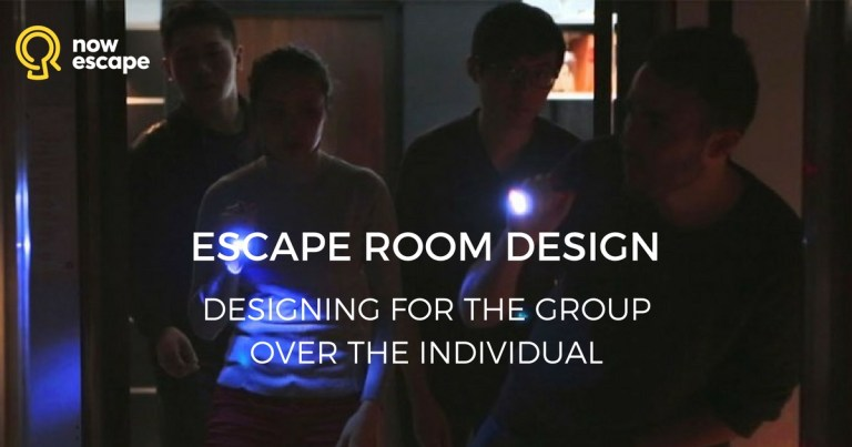 Escape Room Design: Designing for the Group Over the Individual