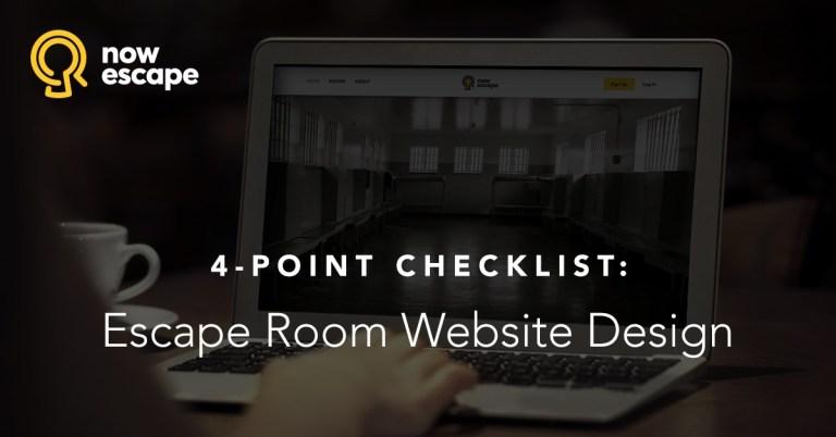 4-Point Checklist: Escape Room Website Design