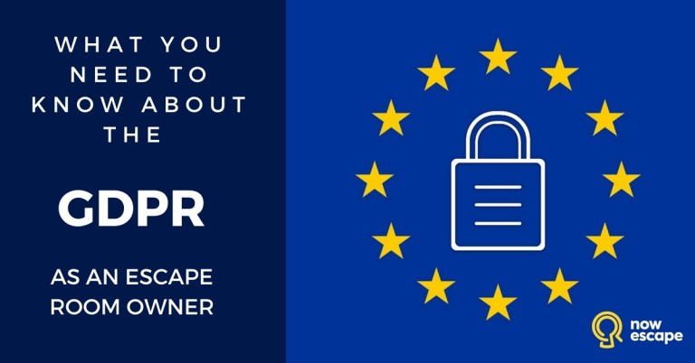 What You Need to Know About the GDPR as an Escape Room Owner