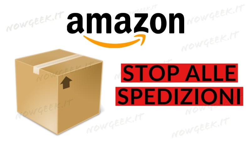 Amazon ferma le spedizioni in Italia, in aggiornamento