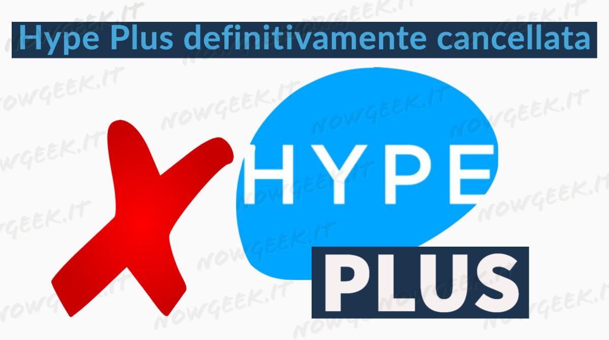 Hype Plus non è più sottoscrivibile. Ecco il perché!