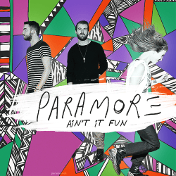 #MúsicaNuevaMúsicaDeVanguardia: Paramore – Ain't It Fun