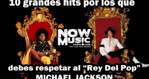 """#Especial 10 grandes hits por los que debes respetar al """"Rey Del Pop"""", Michael Jackson."""