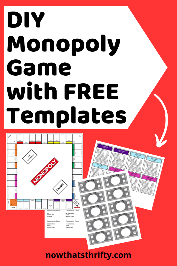 DIY Monopoly Game with Free Templates - Now That's Thrifty!
