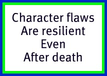 Character Flaws are Resilient