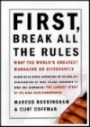 First Break All The Rules by Marcus Buckingham