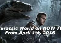 watch jurassic world on now tv