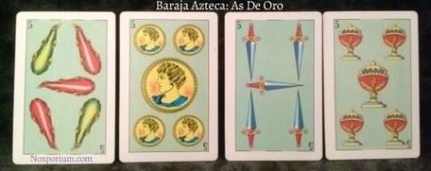 Baraja Azteca: The Five of each suit.