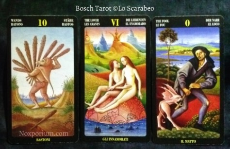 Bosch Tarot: 10 of Wands, The Lover, & The Fool.