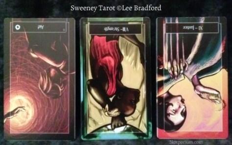 Sweeney Tarot: 6 of Coins reversed, Strength reversed, & Justice reversed.