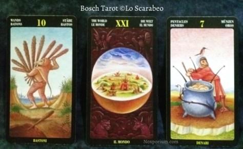 Bosch Tarot: 10 of Wands, The World, & 7 of Pentacles.