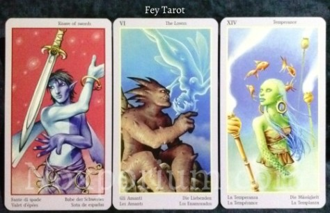 Fey Tarot: Knave of Swords, The Lovers, & Temperance.