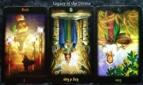 Legacy of the Divine: 3 of Wands, King of Cups reversed, & 7 of Coins reversed.