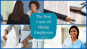 The Real Costs Of Hiring Employees