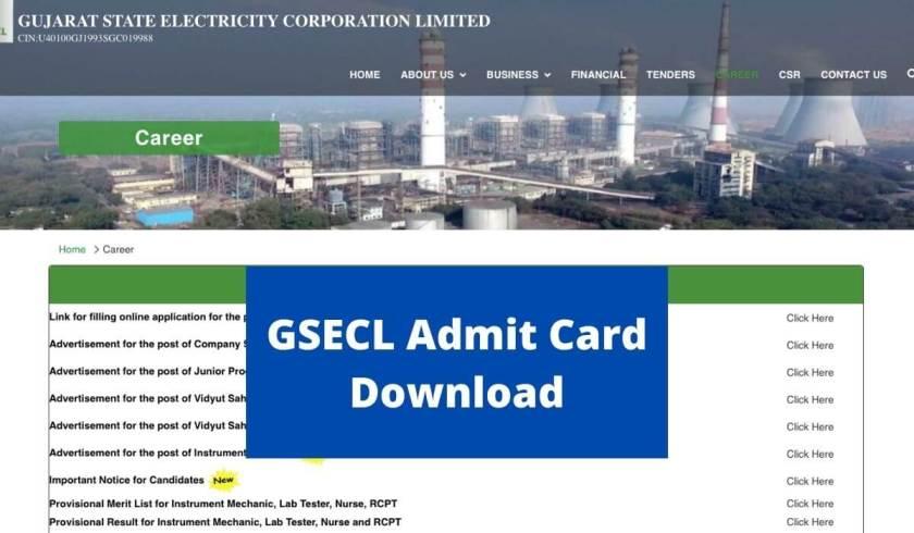 GSECL एडमिट कार्ड 2021 मैकेनिक, लैब टेस्टर, नर्स और अन्य पदों के लिए www.gsecl.in पर डाउनलोड करें