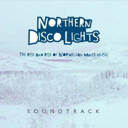 Northern Disco Lights - Soundtrack