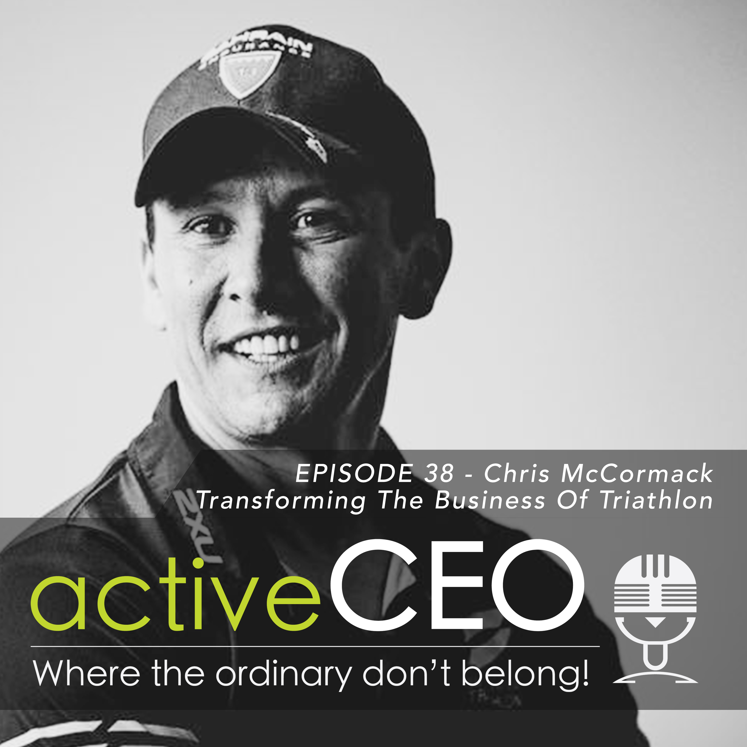active CEO Podcast Chris McCormack (Super League Triathlon) – Transforming The Business of Triathlon