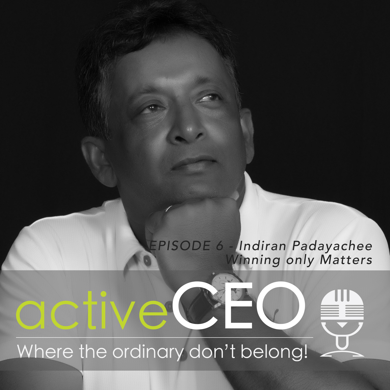 actve CEO Podcast Indiran Padayachee Rentcorp Winning Only Matters