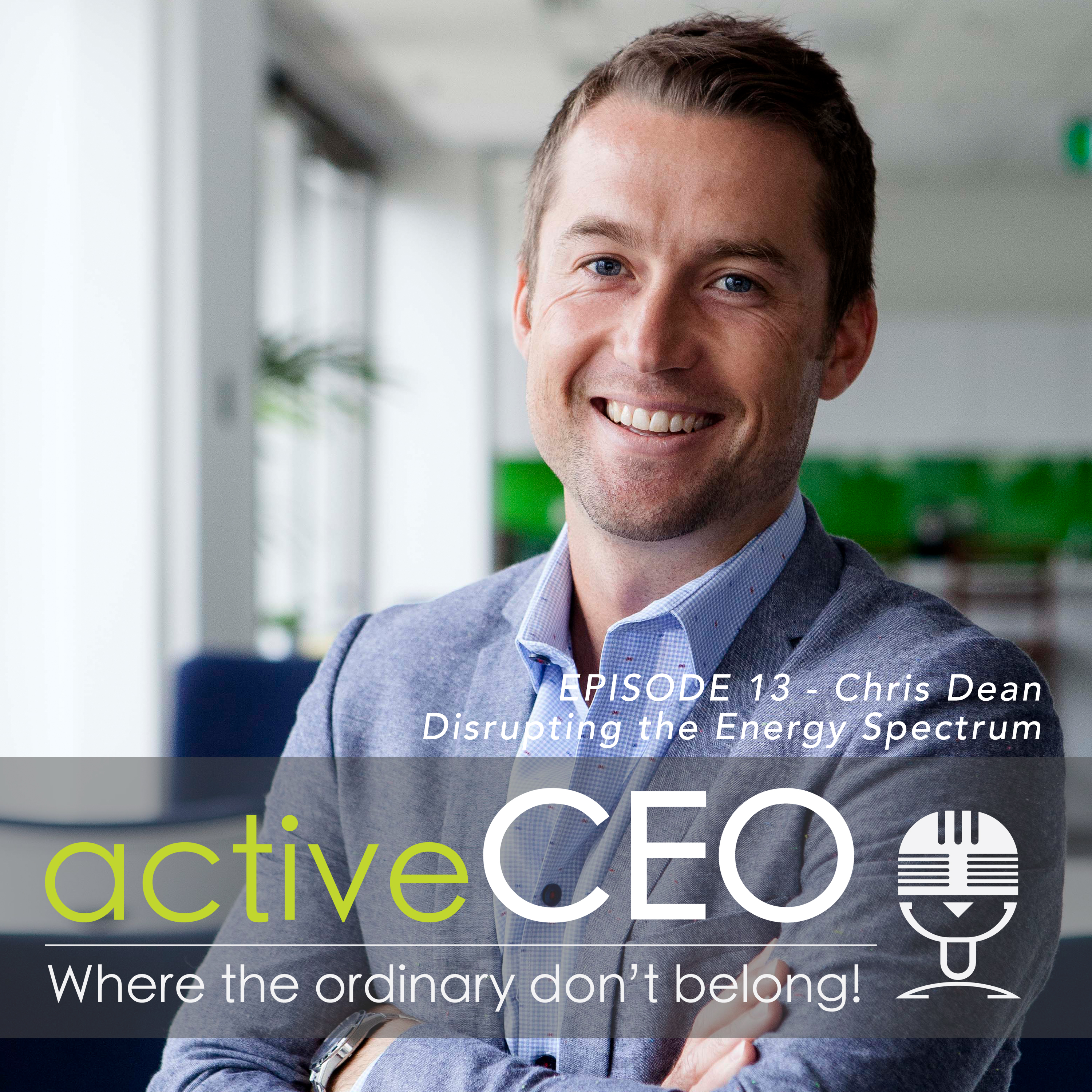 Chris Dean (Choice Energy) – Disrupting the Energy Spectrum