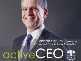 #24 Carl Wegner Financial Blockchain Evolution