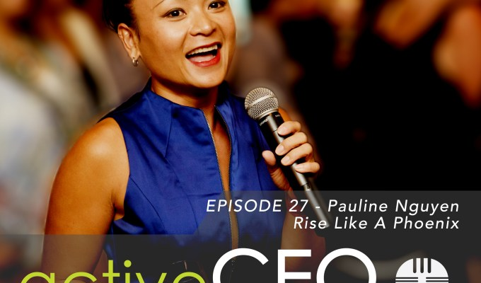 #27 Pauline Nguyen Rise Like a Phoenix