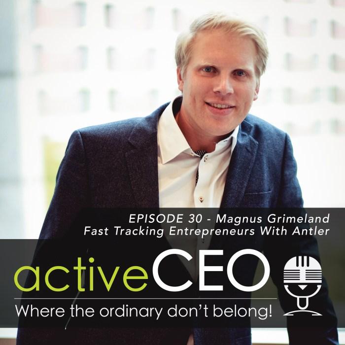 Magnus Grimeland (Antler) – Fast Tracking Entrepreneurs With Antler
