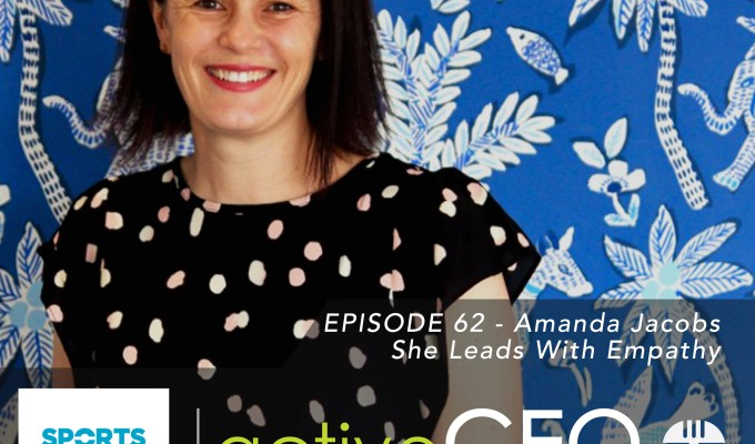 active CEO Podcast #62 Amanda Jacobs She Leads With Empathy