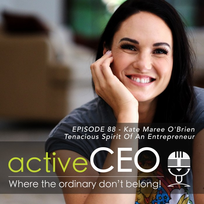 active CEO Podcast 88 Kate Maree O'Brien NRG2Perform GameChangersLive