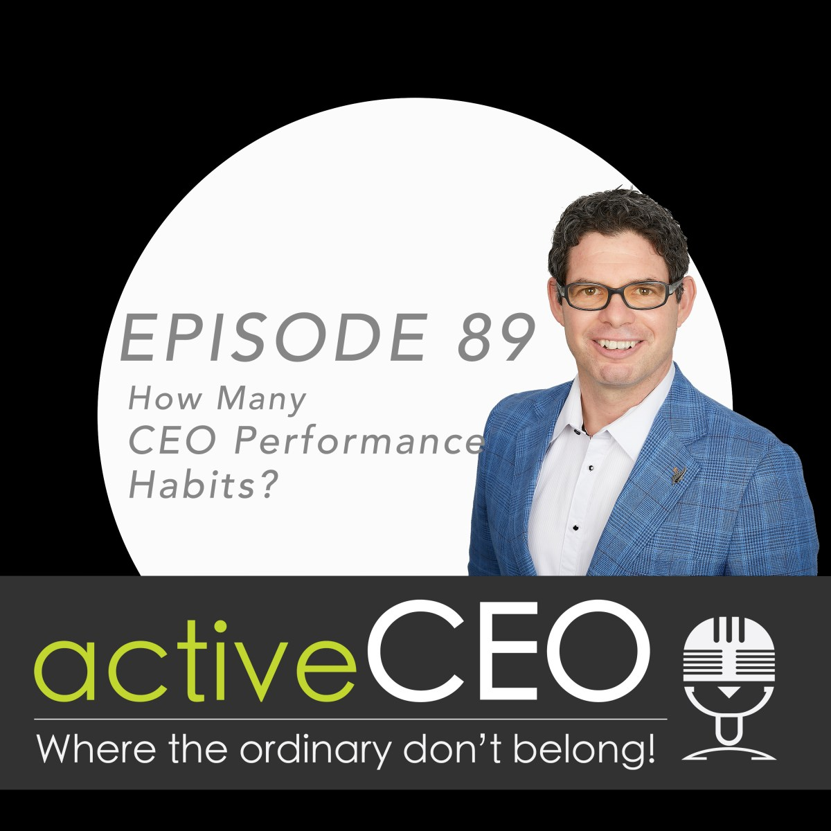 CEO Performance active CEO Podcast Breaking The CEO Code Craig Johns NRG2Perform High Performing Leaders