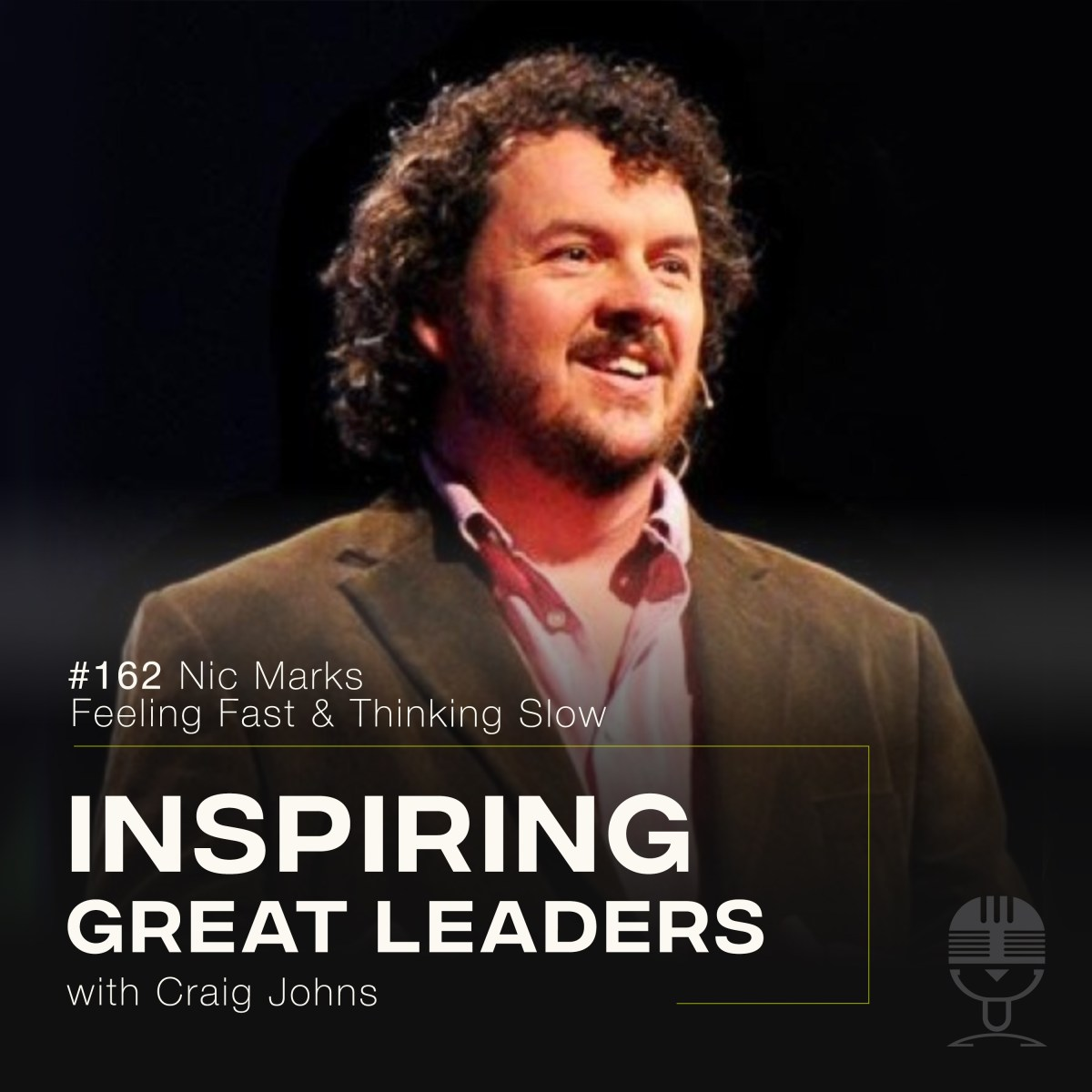 Inspiring Great Leaders Nic Marks Feeling Fast and Thinking Slow