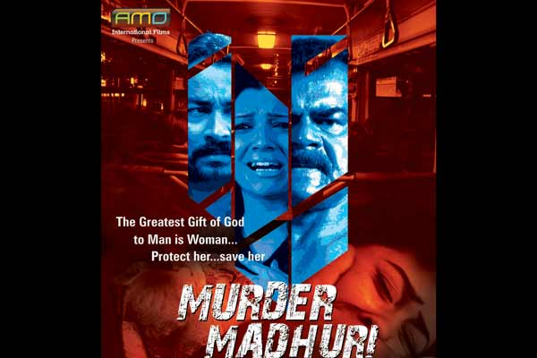 Hindi film Murder Madhuri releasing on 29th July all over