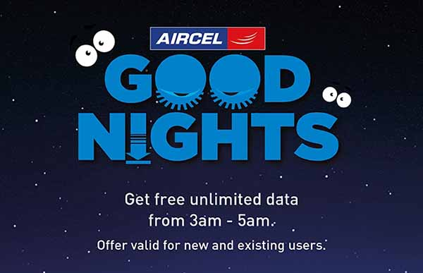 Aircel offers free internet usage for all customers with 'Aircel Goodnights'