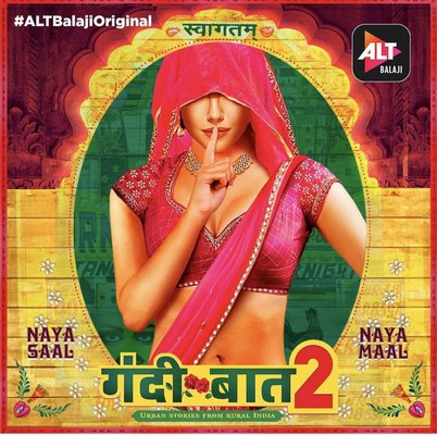 ALTBalaji's Gandii Baat season 2 trailer proves 2019 is all about Naya Saal Naya Maal !